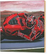 Casey Stoner On Ducati Wood Print by Paul Meijering