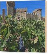 Ripe On The Vine Castelle Di Amorosa Wood Print