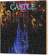 Castle Dreams Wood Print