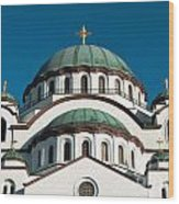 Cathedral Of Saint Sava In Belgrade Serbia Wood Print