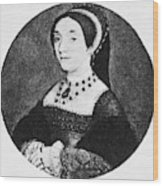Catherine Howard (1520-1542) Wood Print