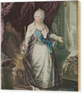 Catherine The Great  Empress Of Russia Wood Print