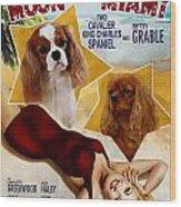 Cavalier King Charles Spaniel Art - Moon Over Miami Movie Poster Wood Print