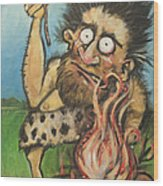 Caveman And Fire Wood Print