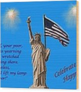 Celebrate Independence Wood Print