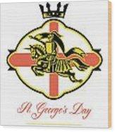 Celebrate St. George Day Proud To Be English Retro Poster Wood Print by Aloysius Patrimonio