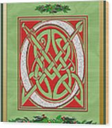 Celtic Christimas O Initial Wood Print