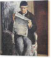 Cezanne's The Artist's Father Reading Le Evenement Wood Print