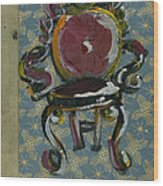 Chair Fetish '98 Wood Print by Cathy Peterson