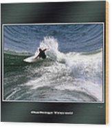 Challenge Yourself-surf Wood Print