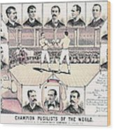 Champion Pugilists 1885 Wood Print by Padre Art