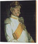 Chancellor Otto Von Bismarck Wood Print