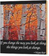 Change Wood Print