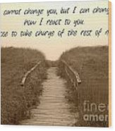 Change Wood Print by Lorraine Heath