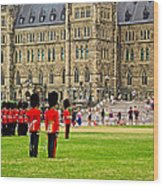 Changing Of The Guard In Front Of Parliament Building In Ottawa- Wood Print