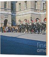 Changing Of The Horse Guard  Wood Print