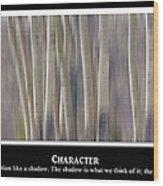 Character Wood Print