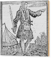 Charles Vane (c1680-1720) Wood Print