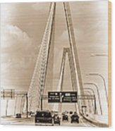 Charleston's Arthur Ravenel Jr. Bridge Wood Print