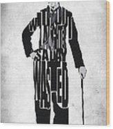 Charlie Chaplin Typography Poster Wood Print