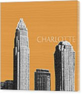 Charlotte Skyline 2 - Orange Wood Print by DB Artist