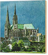 Chartres Cathedral Wood Print
