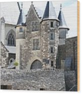 Chateau D'angers - Chatelet  Wood Print