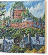 Chateau Frontenac By Prankearts Wood Print