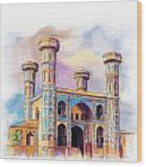 Chauburji Lahore Wood Print