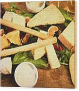 Cheese And Fruit Wood Print