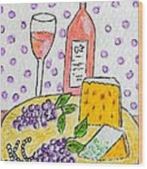 Cheese And Wine Wood Print