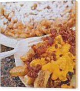 Cheesy Bacon Fries And Funnel Cake Wood Print