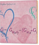 Chemical Thermodynamic Equation For Love 2 Wood Print