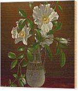 Cherokee Roses In A Glass Vase C1883-1888 Wood Print
