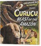 Chesapeake Bay Retriever Art - Curucu Movie Poster Wood Print