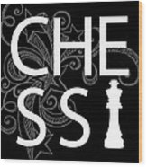 Chess The Game Of Kings Wood Print by Daniel Hagerman