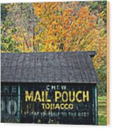 Chew Mail Pouch 2 Wood Print