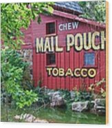 Chew Mail Pouch Tobacco  Wood Print