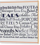 Chicago Bears Game Day Food 3 Wood Print