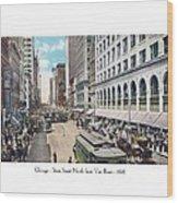 Chicago - State Street North From Van Buren - 1925 Wood Print