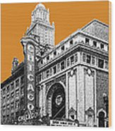 Chicago Theater - Dark Orange Wood Print