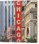 Chicago Theatre - A Classic Chicago Landmark Wood Print by Christine Till