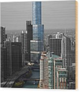 Chicago Trump Tower Blue Selective Coloring Wood Print