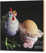Chicken With Her Baby Egg Wood Print by Victoria Herrera
