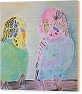Childhood Parakeets Wood Print