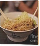 Chinese Noodle Dish Wood Print
