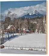 Chocorua - Where The Mountain Meets The Town Wood Print