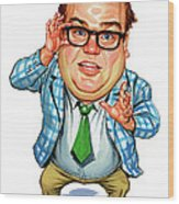 Chris Farley As Matt Foley Wood Print