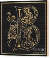 Christian Initial Letter B Wood Print