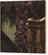 Christmas Banister 2 Wood Print